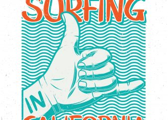 Best surfing in California. Vector T-Shirt Design