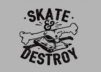Skate and Destroy buy t shirt design