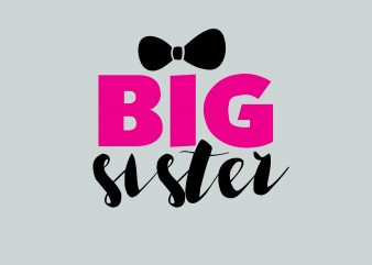 Big Sister buy t shirt design