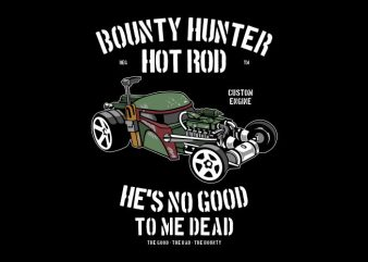 Bounty Hunter Hotrod buy t shirt design
