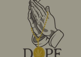 DOPE BLESS t shirt vector illustration