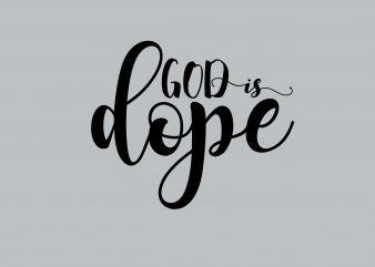 God Is Dope buy t shirt design