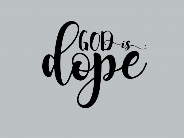 God Is Dope t shirt design template