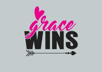 Grace Wins t shirt design template
