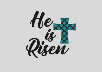 He Is Risen graphic t shirt