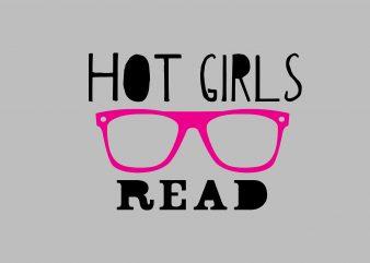 Hot Girls Read graphic t shirt