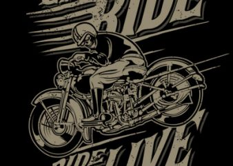 LIVE TO RIDE buy t shirt design
