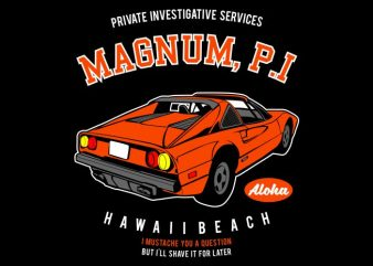 Magnum P.I t shirt designs for sale