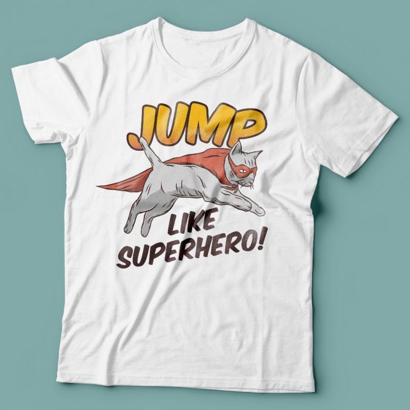 Jump like superhero. Vector T-Shirt Design buy t shirt design