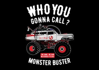 Monster Buster t shirt designs for sale