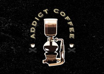Coffee Addict First buy t shirt design