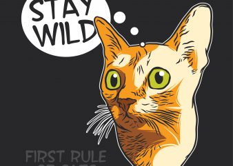 Cat head. Stay wild. Vector T-Shirt Design buy t shirt design