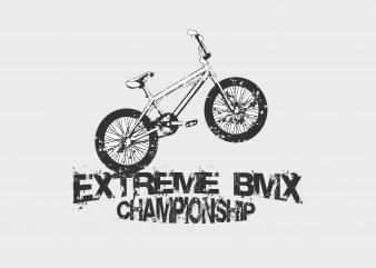 Extreme BMX buy t shirt design