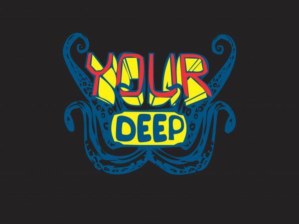 Your Deep t shirt design template