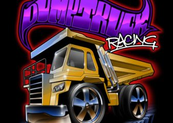DUMP TRUCK t shirt vector illustration