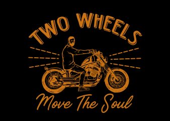 two wheels motorcycle retro t shirt designs for sale