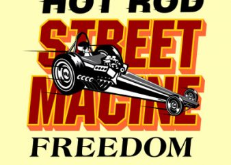 STREET MACHINE buy t shirt design