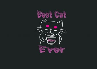 Best Cat Mom Ever buy t shirt design