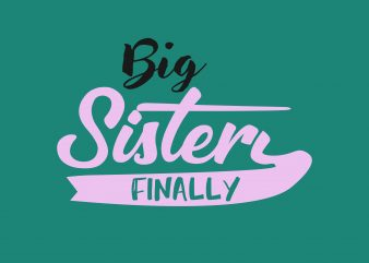 Big Sister t shirt template