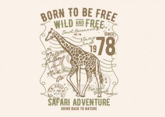 Born To Be Free Wild And Free t shirt template