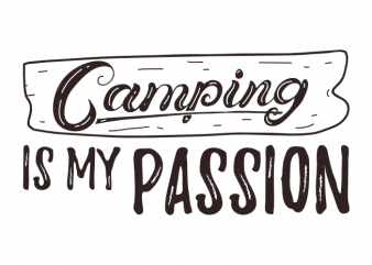 Camping adventure hiking outdoor camp saying vector t shirt printing design buy t shirt design