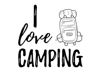 Camping camp outdoor saying camper gift idea vector t shirt printing design buy t shirt design