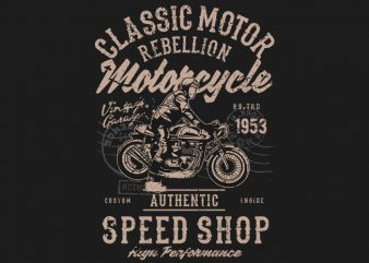Classic Motor Rebellion t shirt vector file