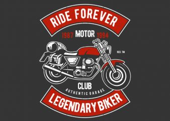 Ride Forever buy t shirt design