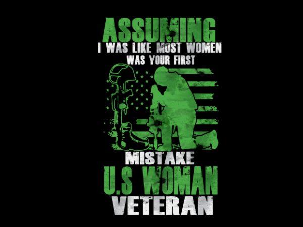 ASSUMING I WAS LIKE MOST WOMEN Vector t-shirt