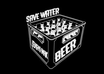 save water drink beer t shirt template vector