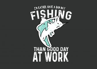 Fishing At Work t shirt template