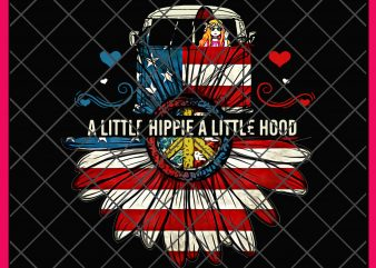 A Little Hippie A Little Hood Funny Hippie Daisy flower Shirt PNG design, 4th of july 2019 PNG, Daisy America Flag PNG,