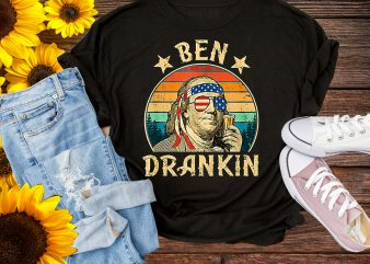 Vintage Ben Drankin 4th of July Funny Design PNG T shirt buy t shirt design