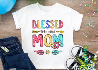 Blessed To Be Called Mom T shirt Design PNG – happiness is being Mom mimi T shirt