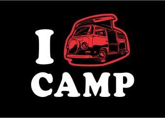I love camp t shirt design for sale