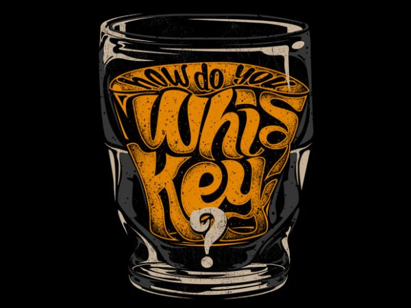 How do you Whiskey graphic t shirt