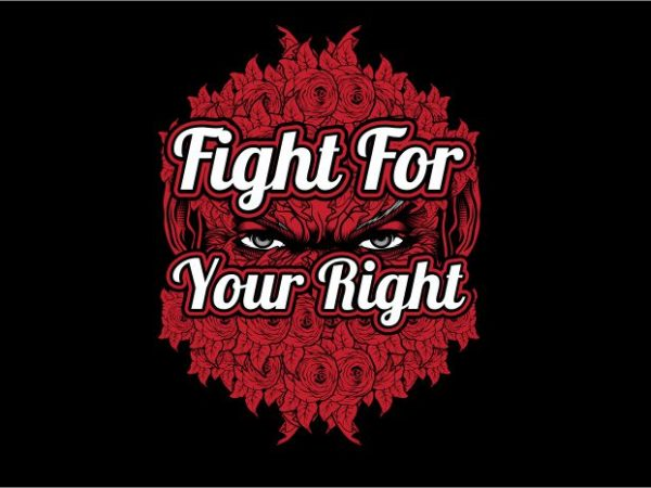 Fight For Your Right t shirt graphic design