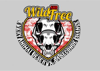 Wild And Free Animal t shirt design for sale