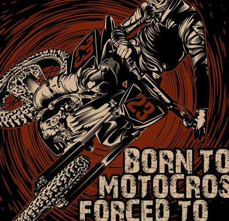 Born to motocross forced to work t shirt template