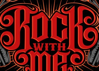Rock with Me t shirt template