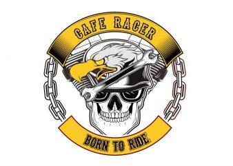 Cafe Racer Borrn to Ride t shirt vector file