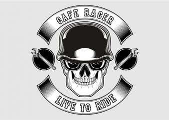 Cafe Racer Live to Ride t shirt vector file