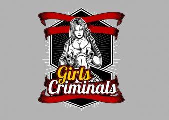 Crimminal Girls t shirt vector file