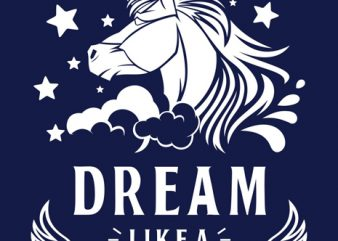 Dream Like Unicorn T-shirt Template