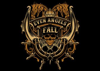 Even Angels Fall t shirt vector