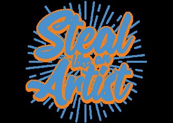 Steal like an Artist t shirt template vector
