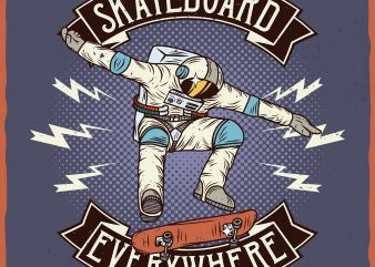 Skateboard everywhere. Vector T-Shirt Design