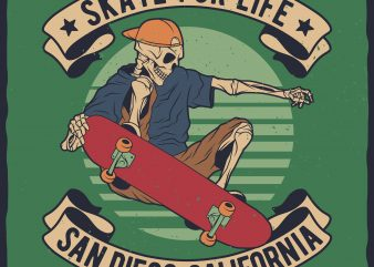 Skate For Life vector t-shirt design