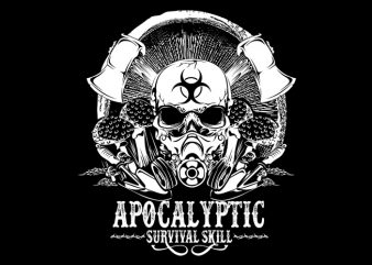 Apocalyptic survival skill t shirt vector