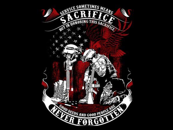 Sacrifice Never Forgotten t shirt template vector